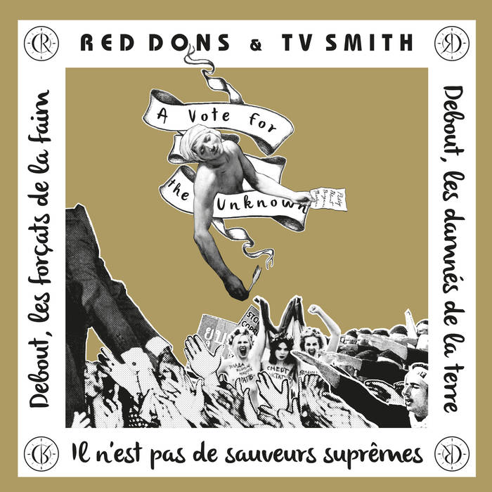 RED DONS + TV SMITH - A VOTE FOR THE UNKNOWN