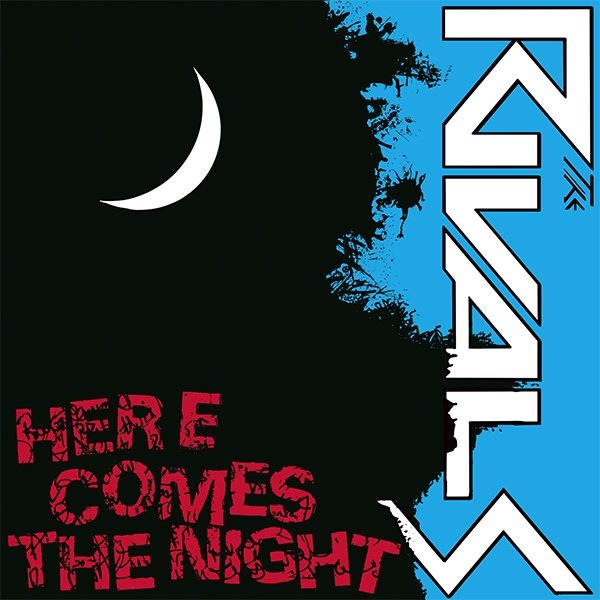 The Rivals ‎– Here Comes The Night 7""