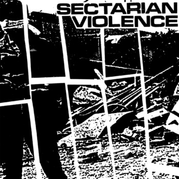 Sectarian Violence - s/t EP - Click Image to Close