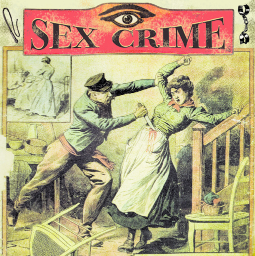 SEX CRIME - Night Vision 7""
