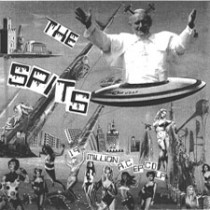 THE SPITS - 19 Million A.C. LP