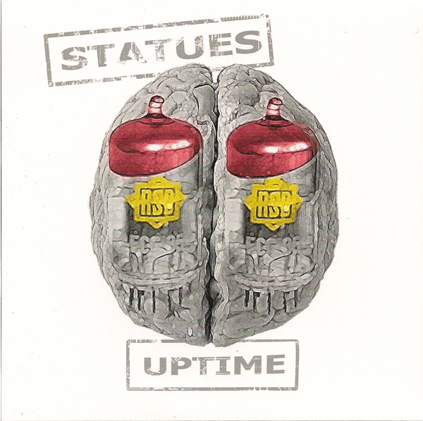 Statues ‎– Up Time