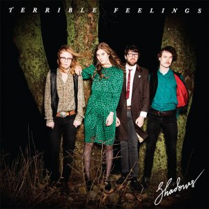TERRIBLE FEELINGS - Shadows LP