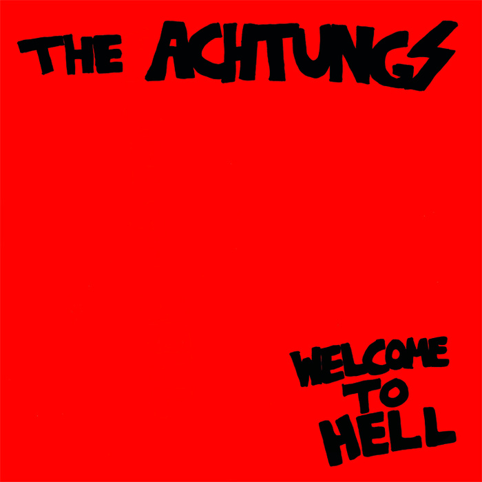 The Achtungs - Welcome To Hell LP