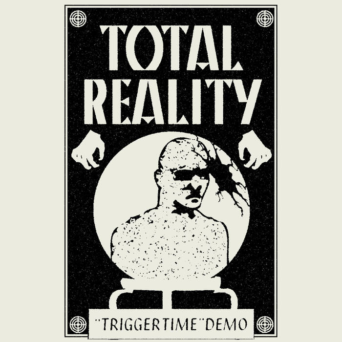 "Total Reality - ""Trigger Time"" Demo"