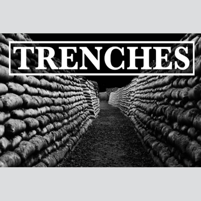 TRENCHES - DEMO TAPE