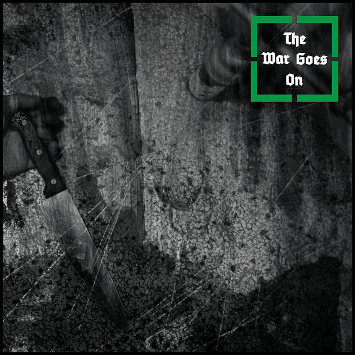 "The War Goes On - ""self titled"" LP"
